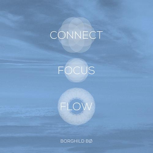 Connect • Focus • Flow™