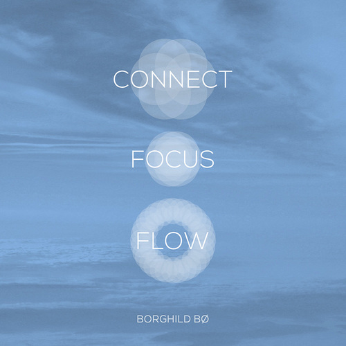 Connect • Focus • Flow™
